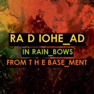 In Rainbows –13 From the Basement